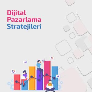 Dijital Pazarlama Stratejileri Eğitimi